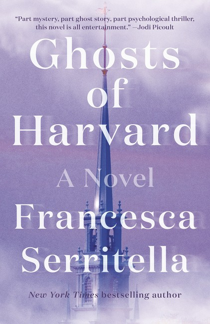 Ghosts of Harvard by Francesca Serritella Paperback Cover Image