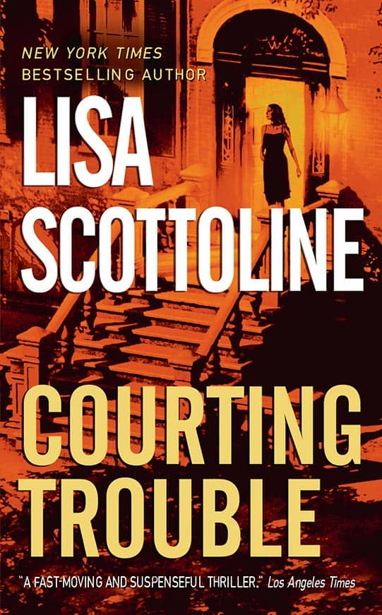 Courting Trouble: A Rosato & Associates Novel